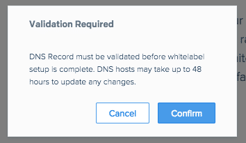 SendGrid overlay to remind that DNS must be completed