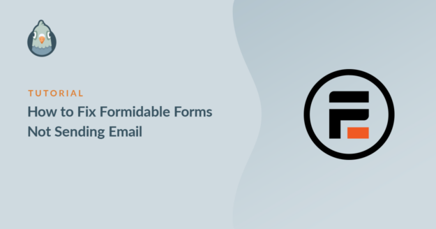How to Fix Formidable Forms Not Sending Email