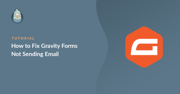 how-to-fix-gravity-forms-not-sending-email_d