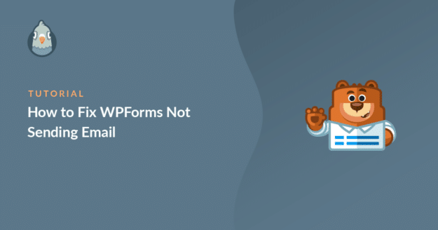 Fix WPForms not sending email