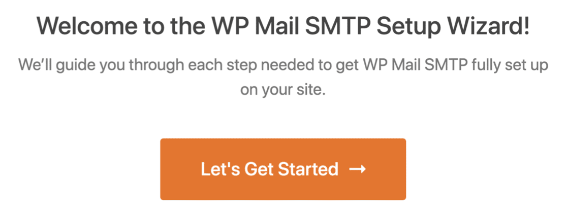 Start the WP Mail SMTP setup wizard to fix WPforms not sending email