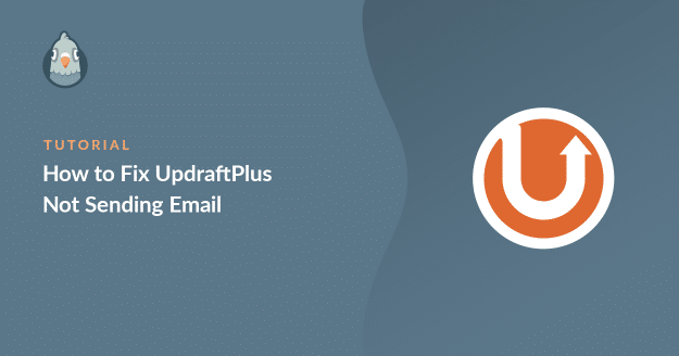 fix UpdraftPlus not sending email