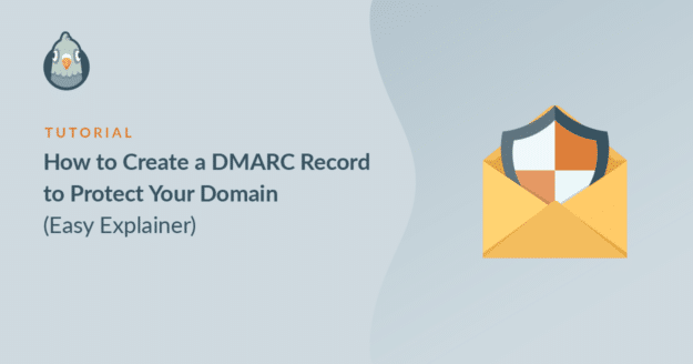 how-to-create-a-dmarc-record-to-protect-your-domain