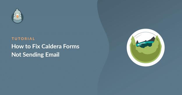 Caldera Forms not sending email