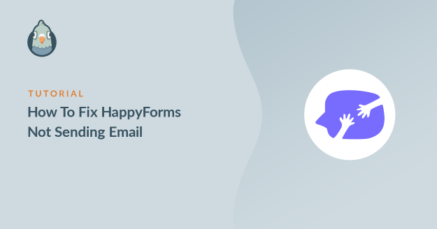 how to fix happyforms not sending email