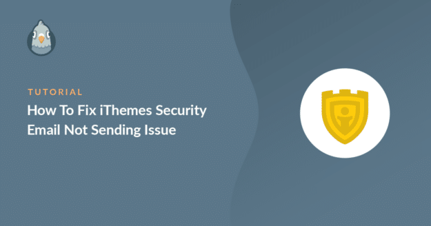 how to fix ithemes security email not sending email