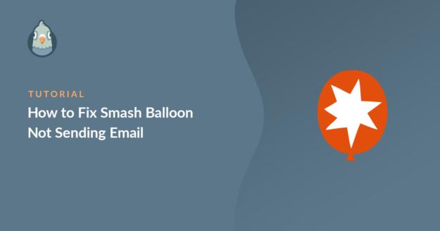 Smash Balloon not sending email