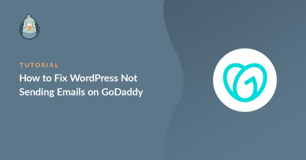 WordPress not sending emails on GoDaddy