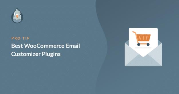 best woocommerce email customizer plugins