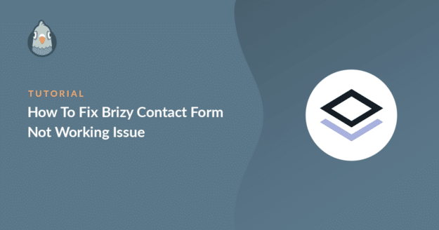 how to fix brizy contact form not working issue