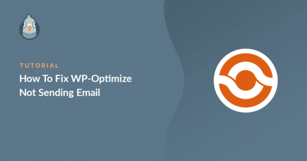 how to fix wp optimize not sending email