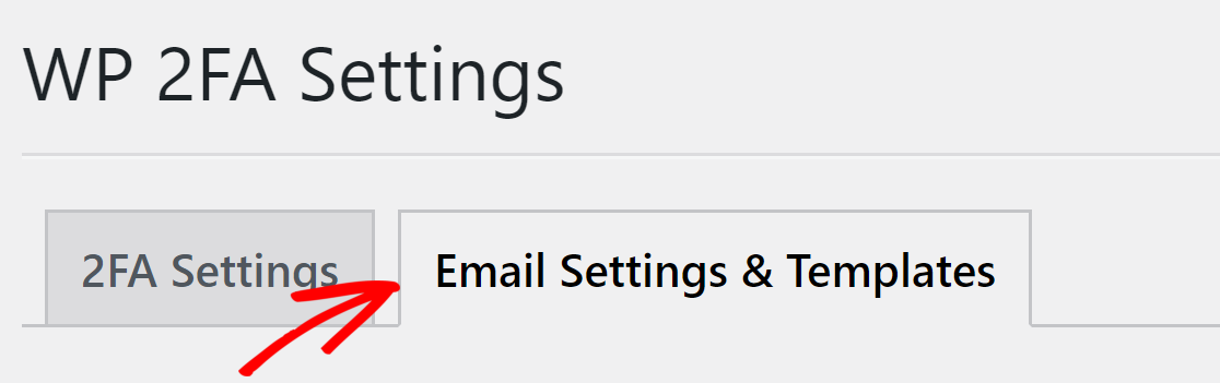 switch to Email Settings and Template
