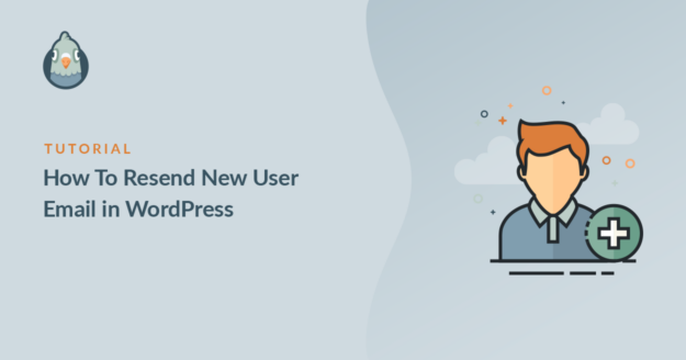 how to resend new user email in wordpress