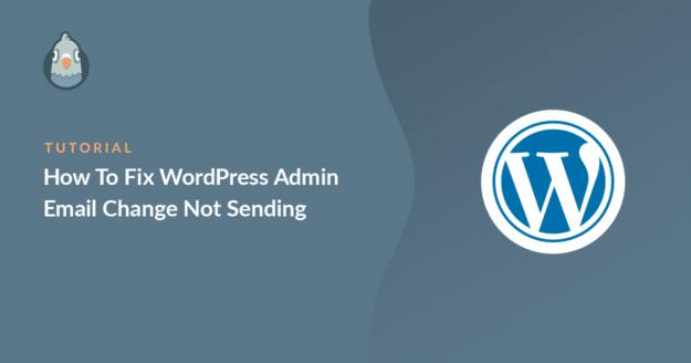 WordPress admin email change not sending