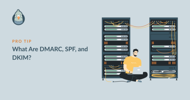 What are DMARC SPF DKIM?