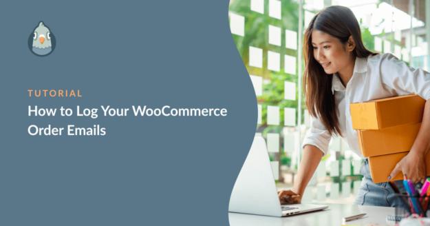 Log WooCommerce Order Emails